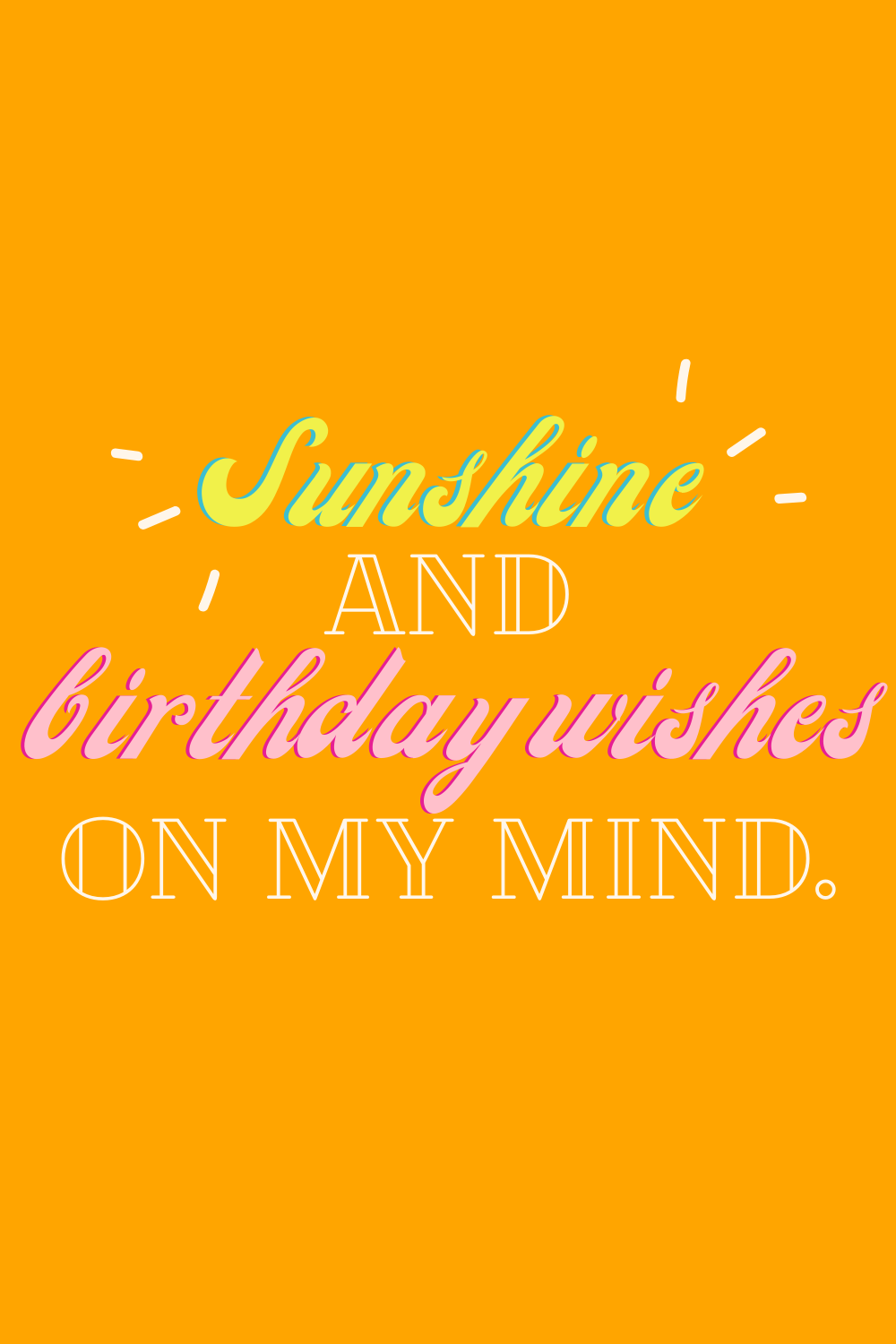 Summer birthday quotes for turning 23