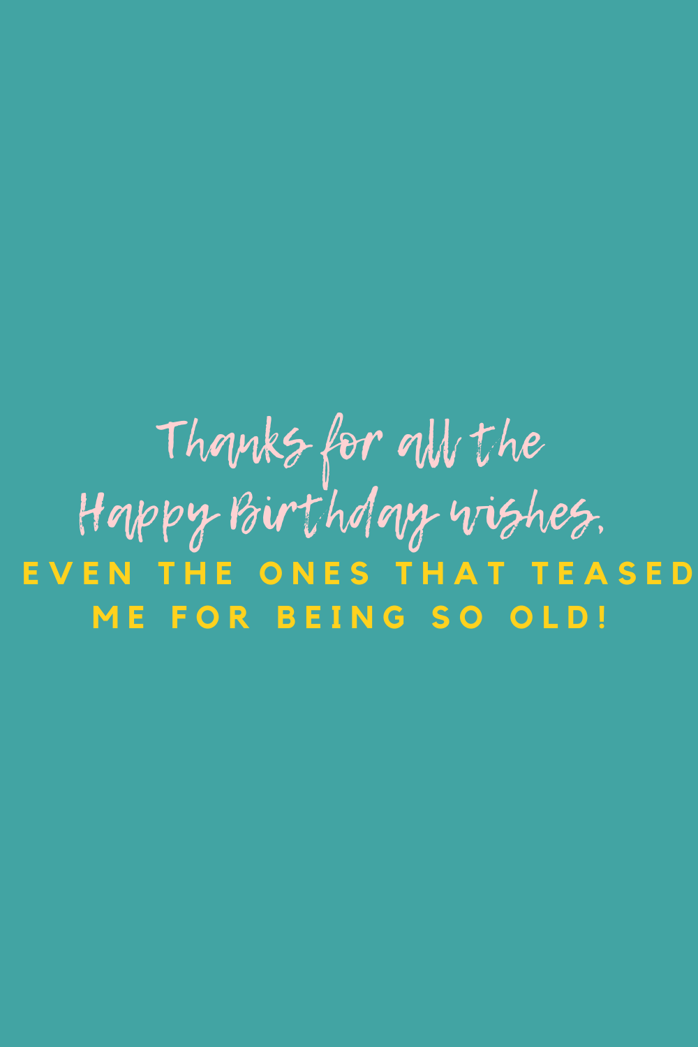 Funny Birthday Thank You Quotes