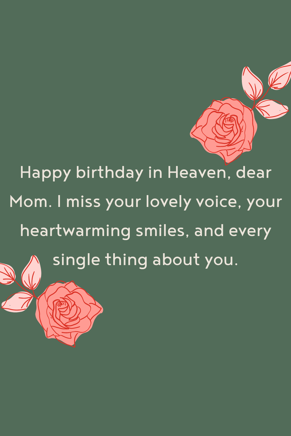 Mom In Heaven Birthday Remembrance Quotes