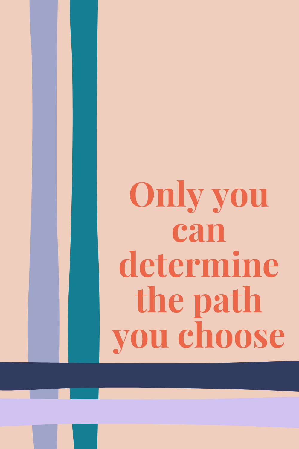 Choose Your Path Quotes Images