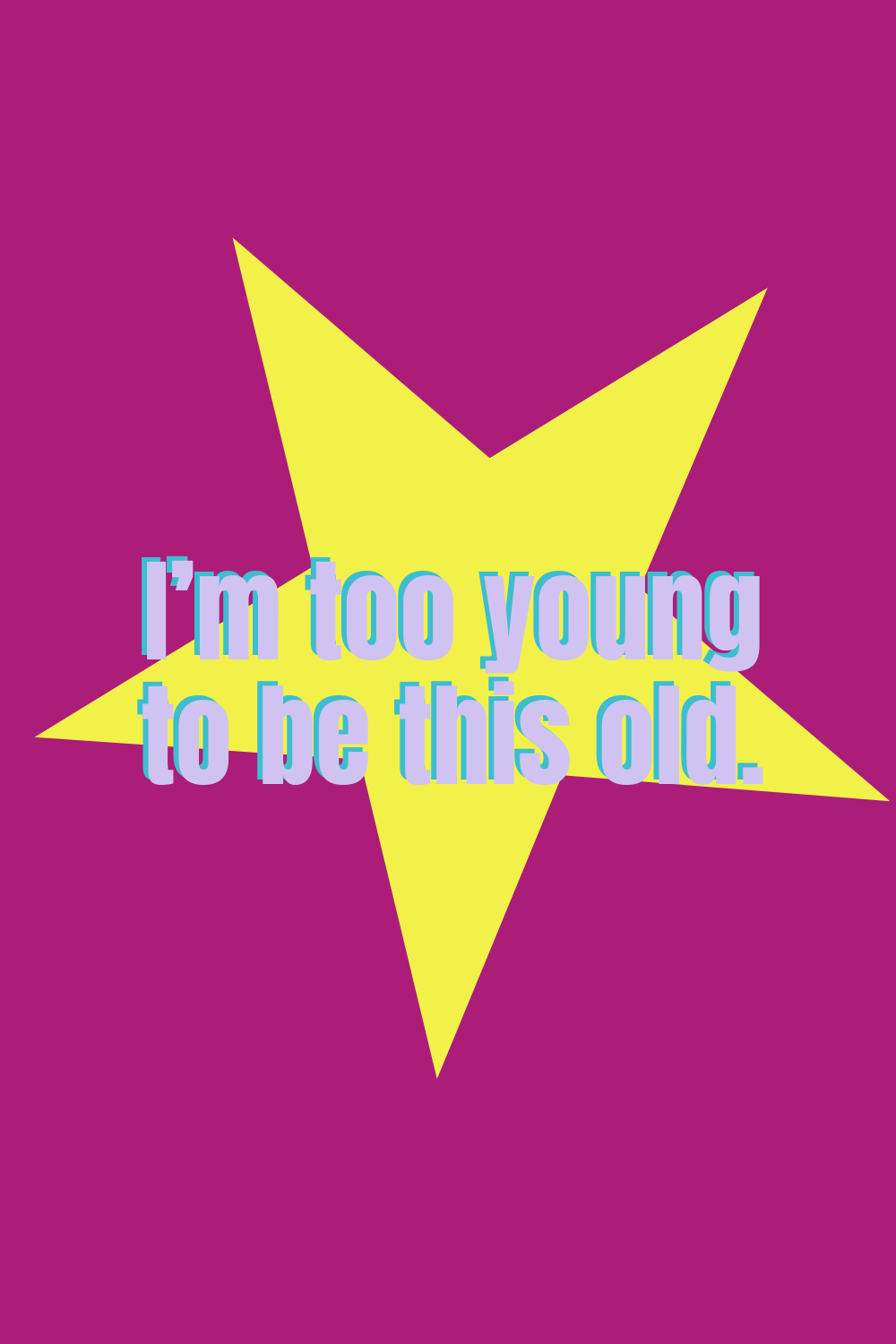 Funny Birthday quotes about being old