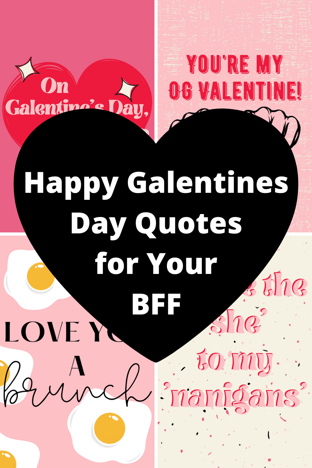 Happy Galentines Day Quotes
