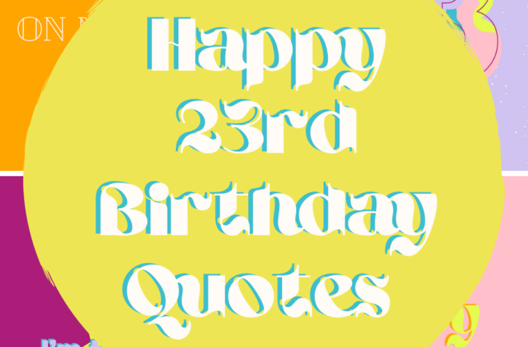 23rd Birthday Quotes