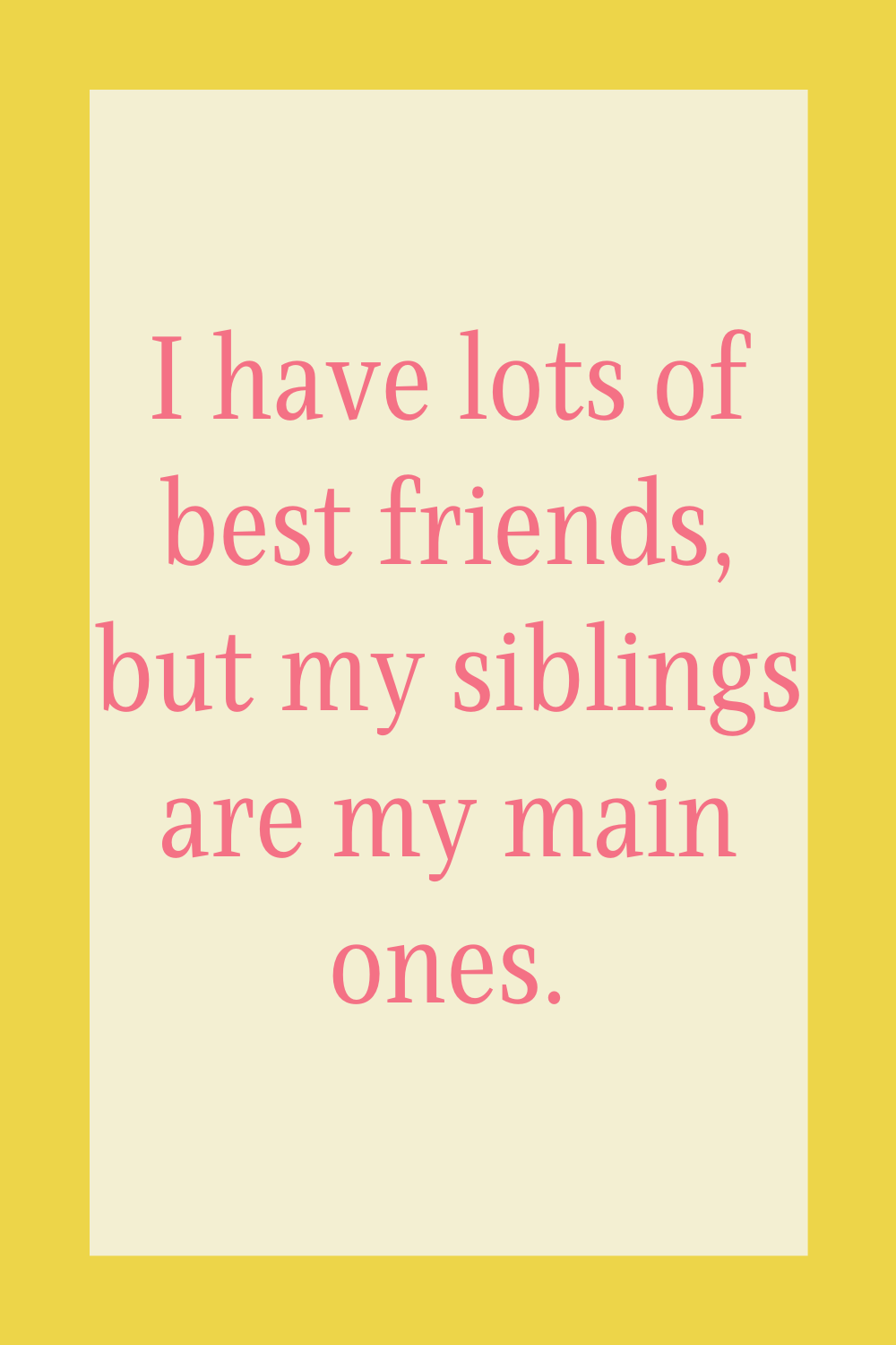Siblings Day Quotes For Instagram