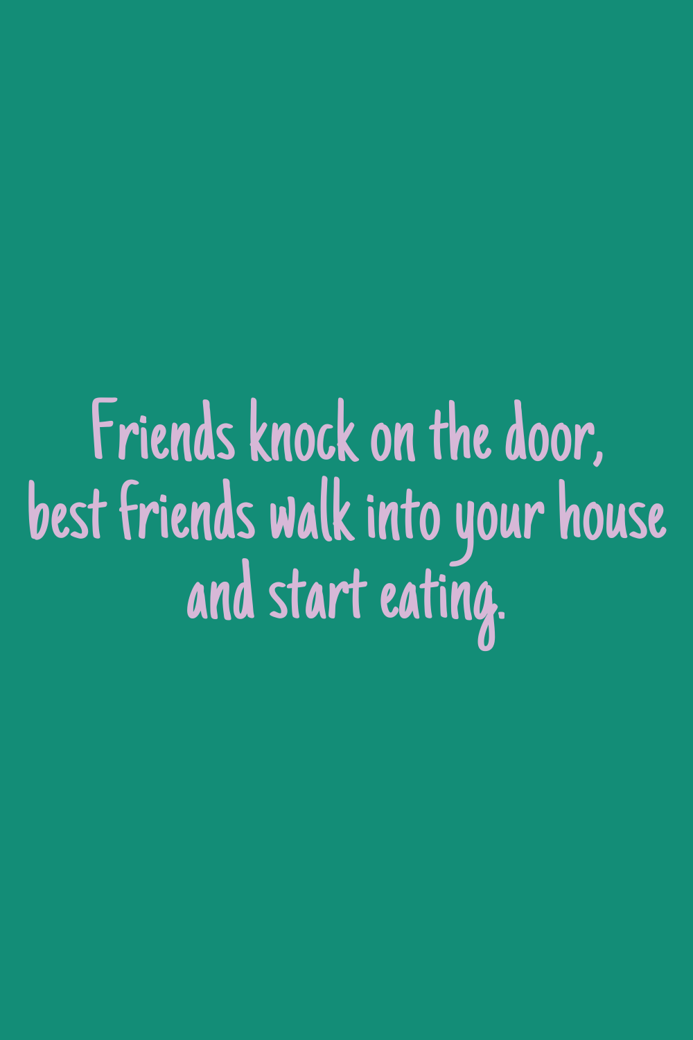Best Friend Teenage Quotes