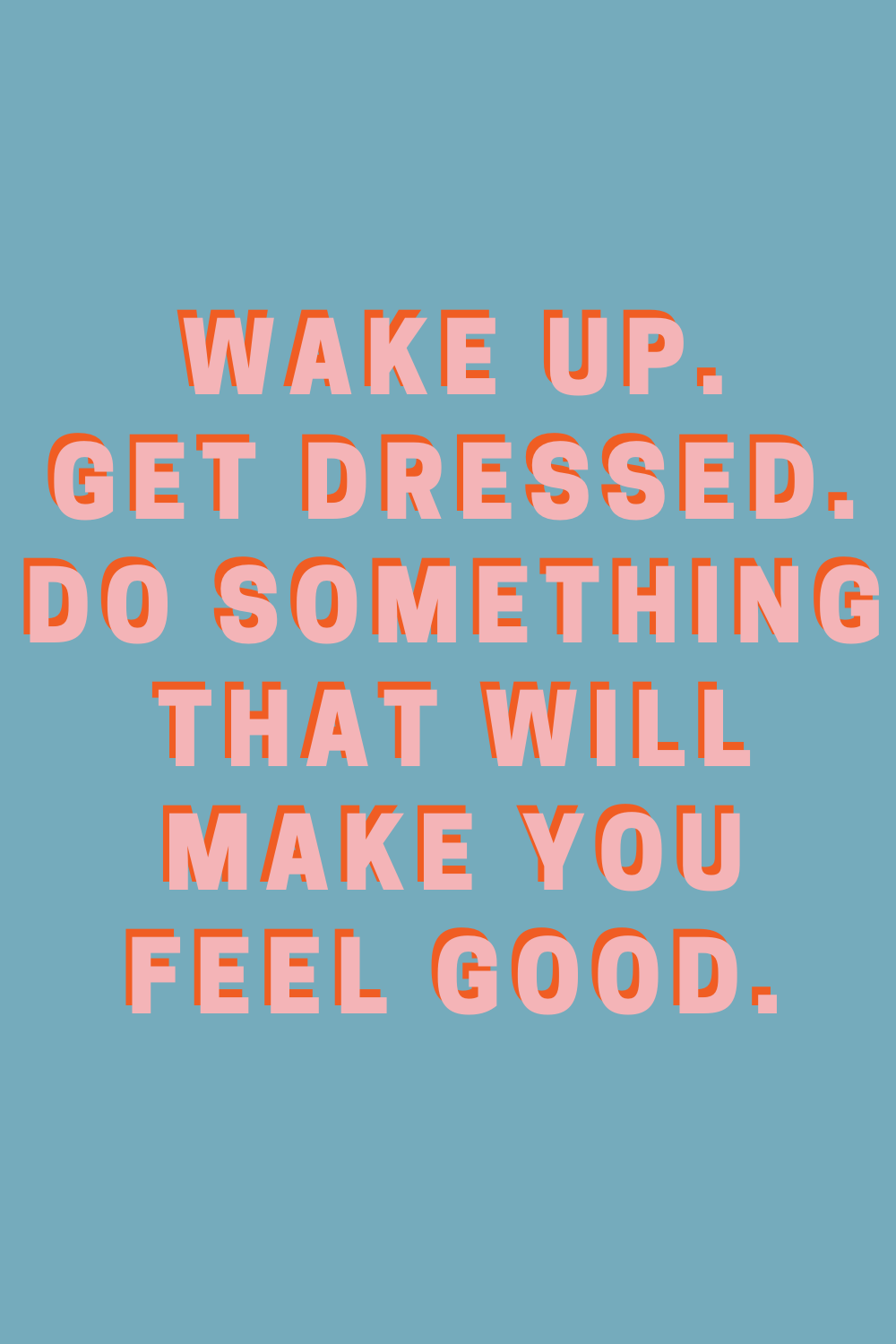 Get Dressed Up Quotes