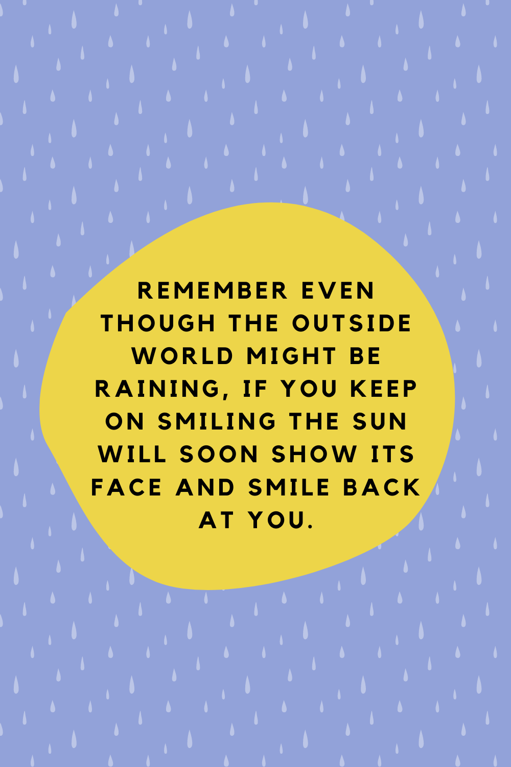 Quotes About Smiling In Hard Times