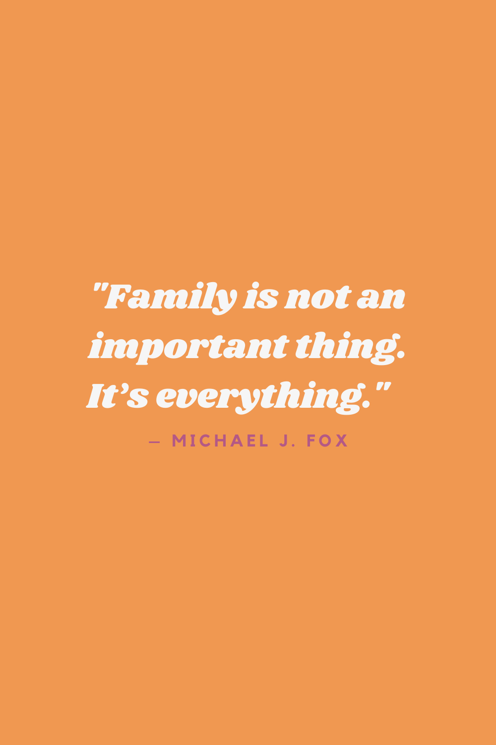family quotes to celebrate your family