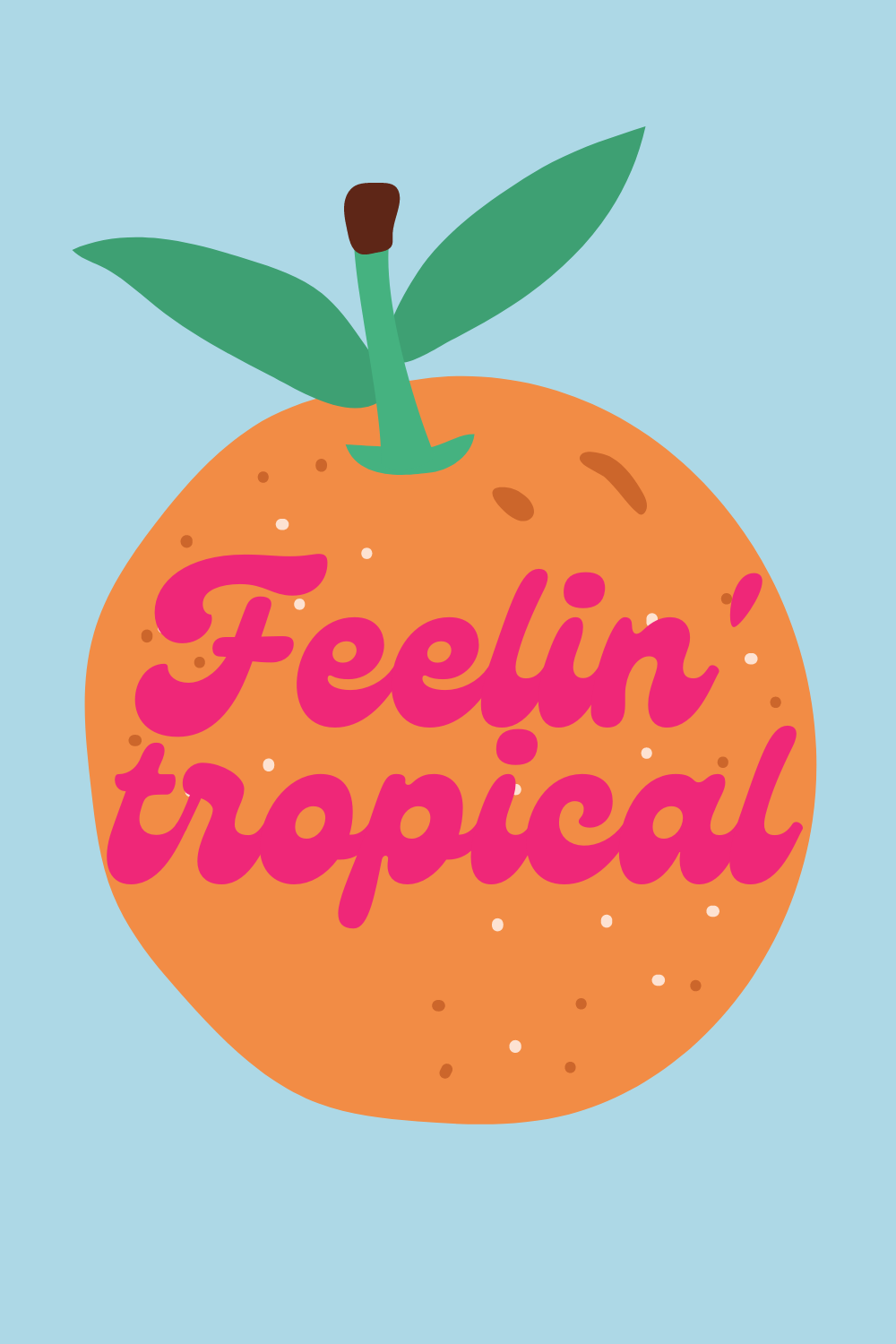 Feeling tropical quotes with cute orange quote image