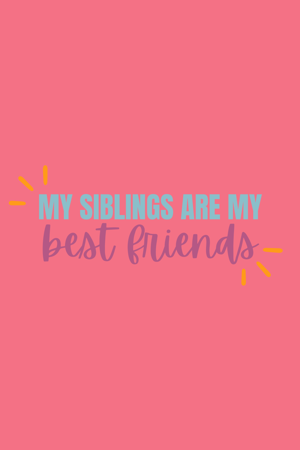 National Siblings Day Quotes