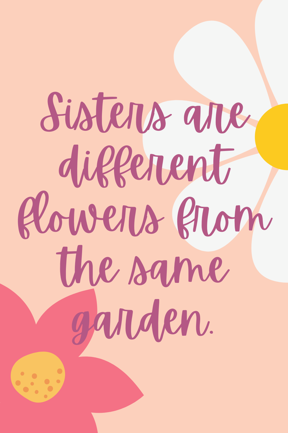 Sweet sisters quotes
