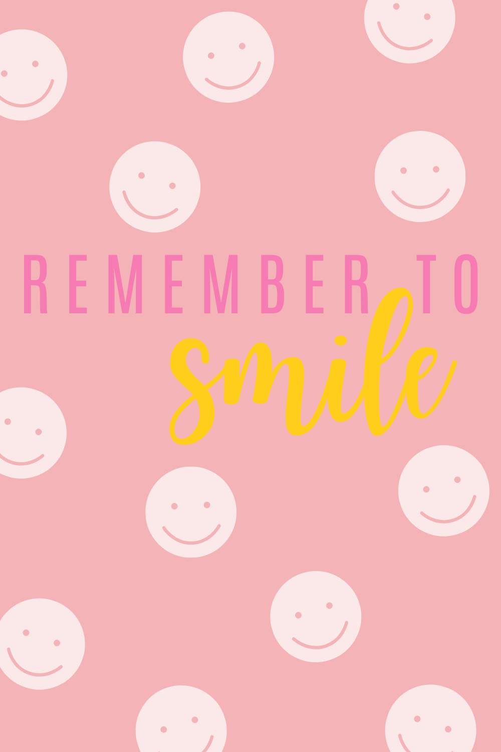 Remember to smile quotes with smile face quotes