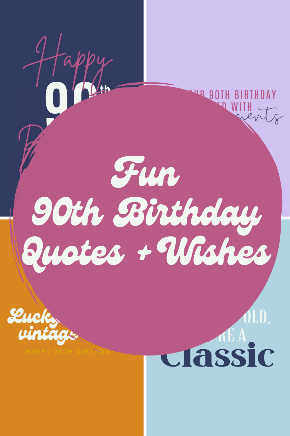 90th Birthday Quotes