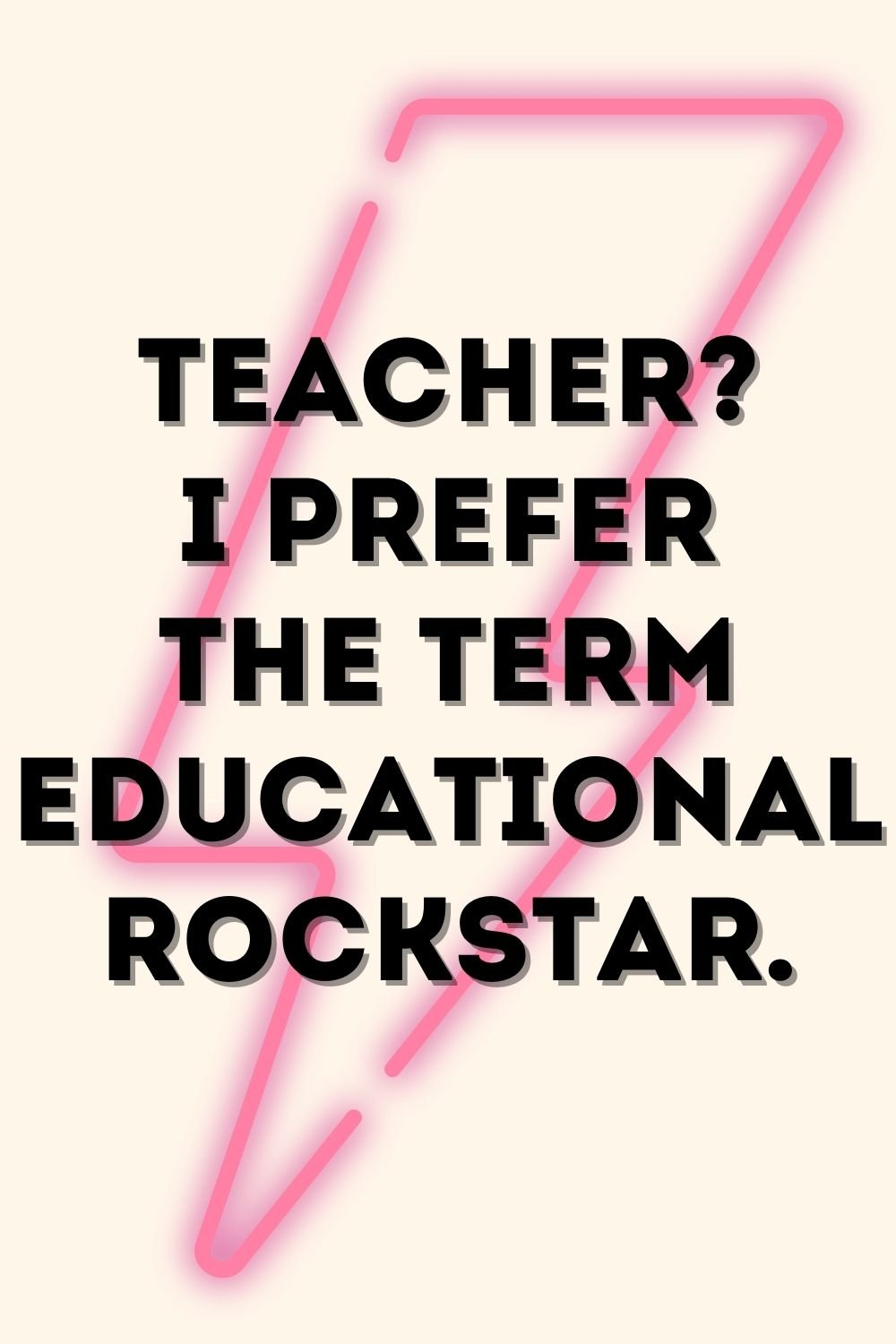 Teacher Quotes to Make You Laugh