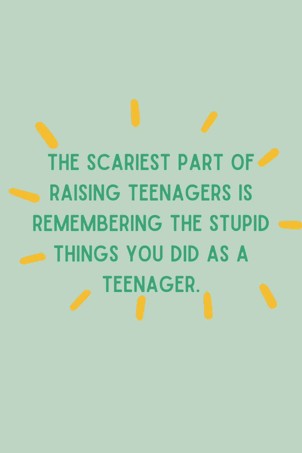 Funny quotes about teens