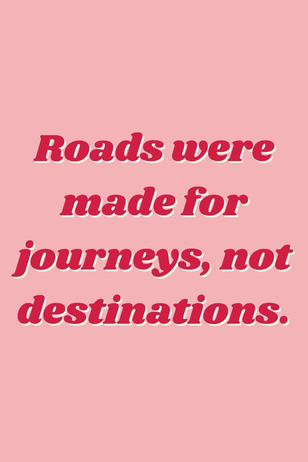 Road Trip Quotes About The Drive