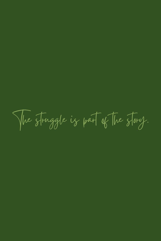 encouraging struggle quote ideas