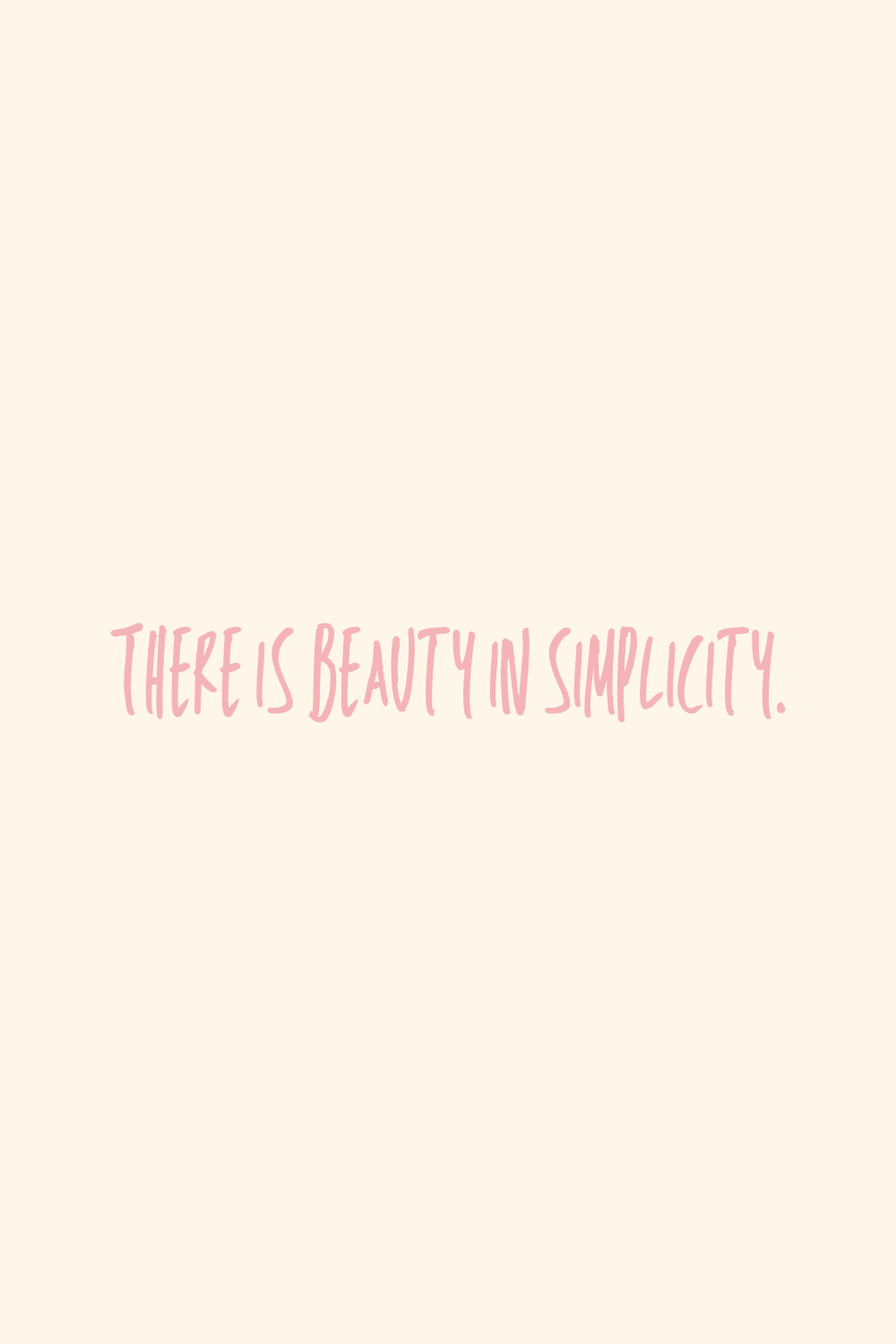 Quotes about simplicity & beauty