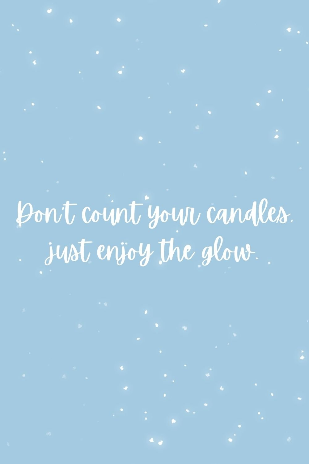 candle quotes for big birthdays