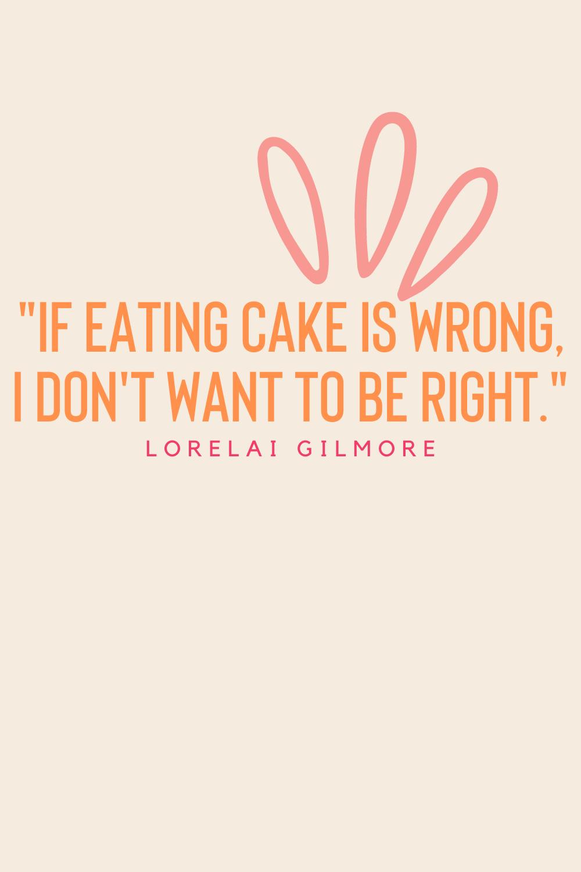 Birthday Cake Quotes - Gilmore Girls