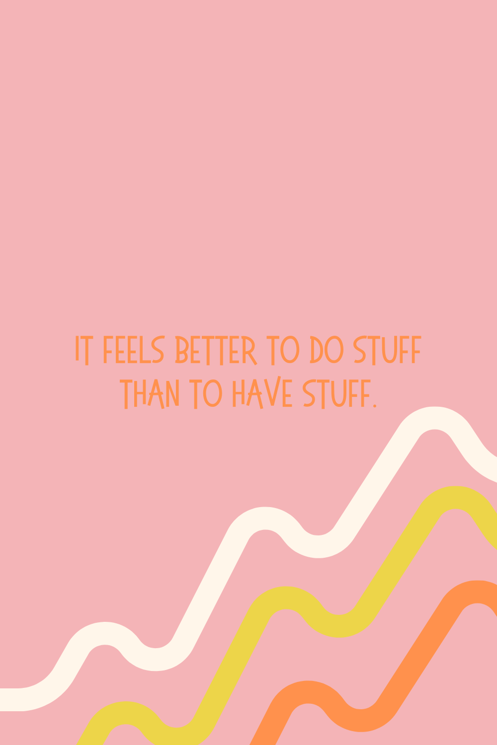 Quotes about having too much stuff
