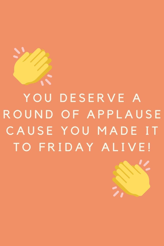 Friday Sayings