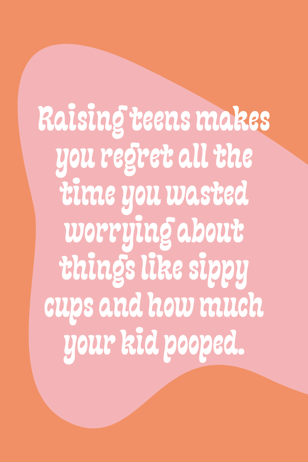 parenting teenager quotes that will make you laugh