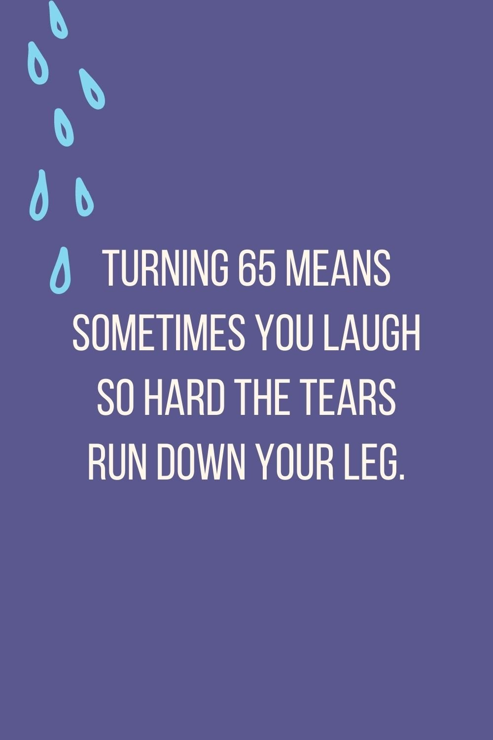Funny Quotes About Being Old