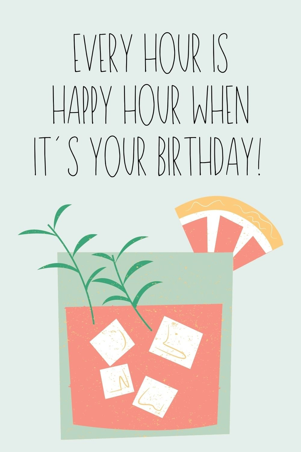 happy hour birthday sayings and quotes