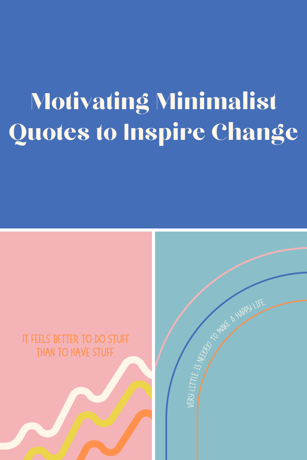 Inspiring Minimalist Quotes For Change