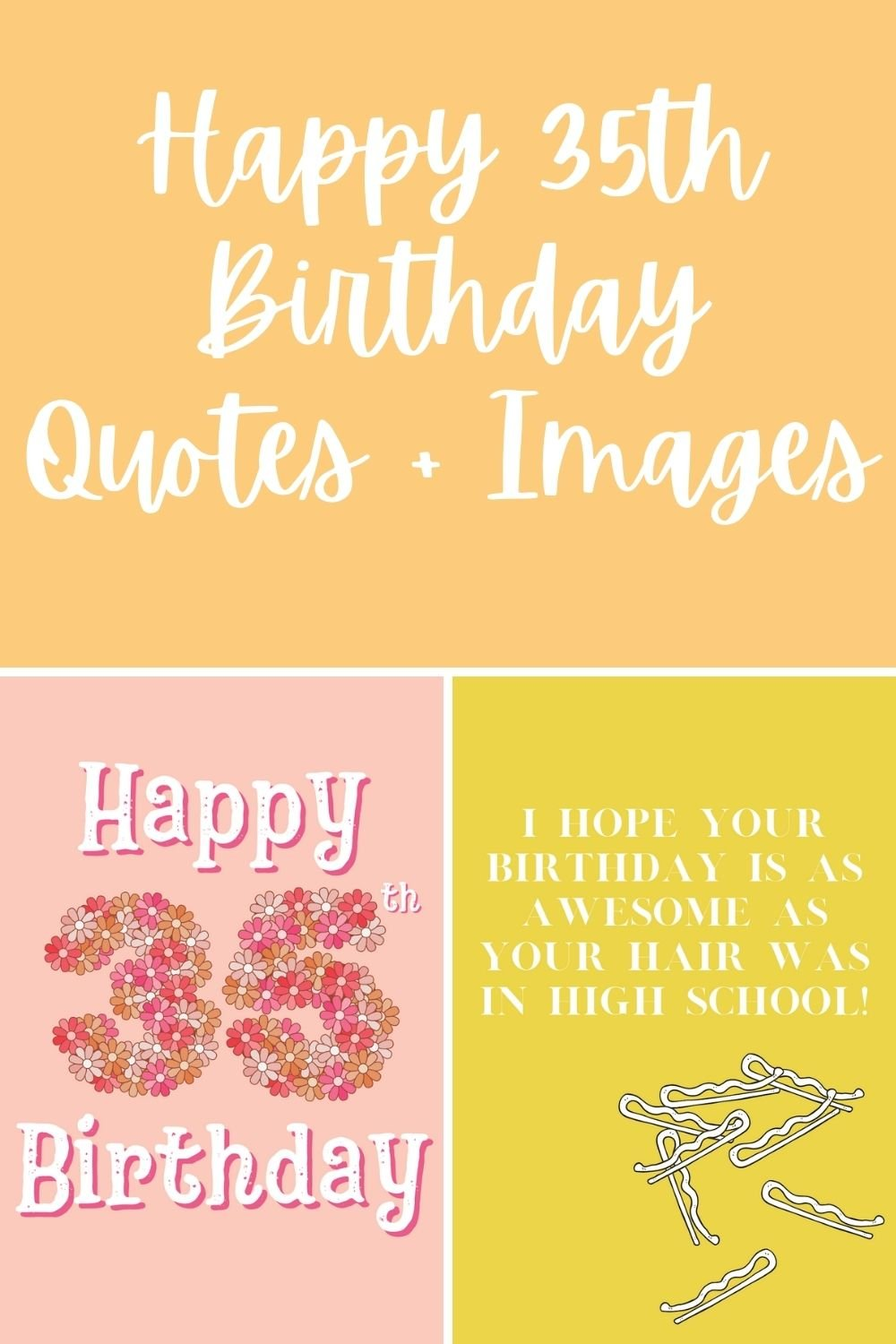 Happy 35th Birthday Quotes With Images