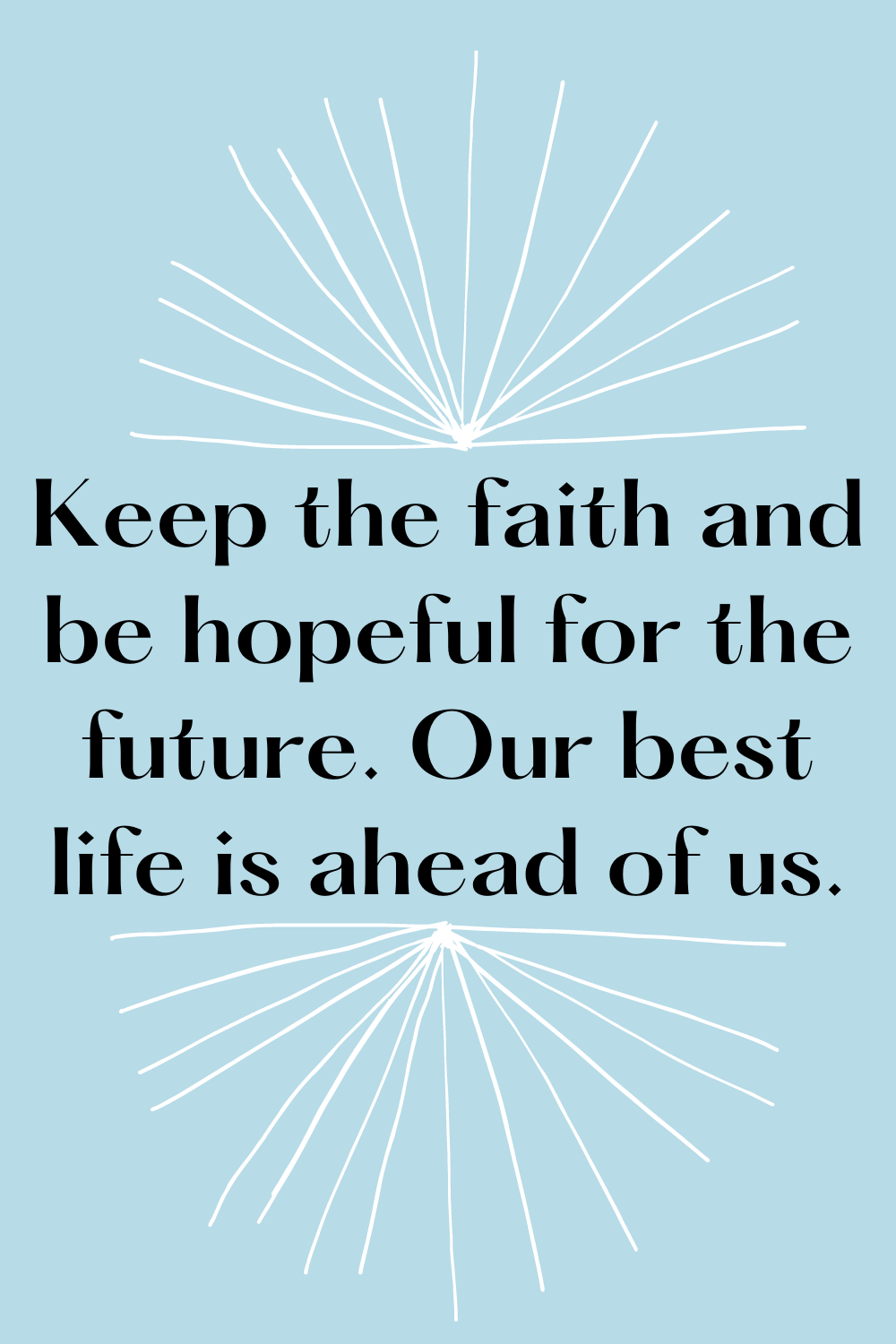 Christian Quotes On Keeping The Faith