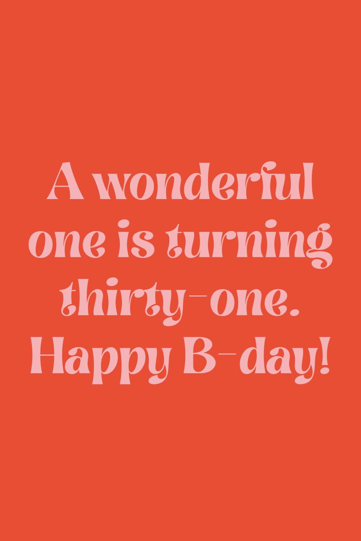 31st Birthday Quotes