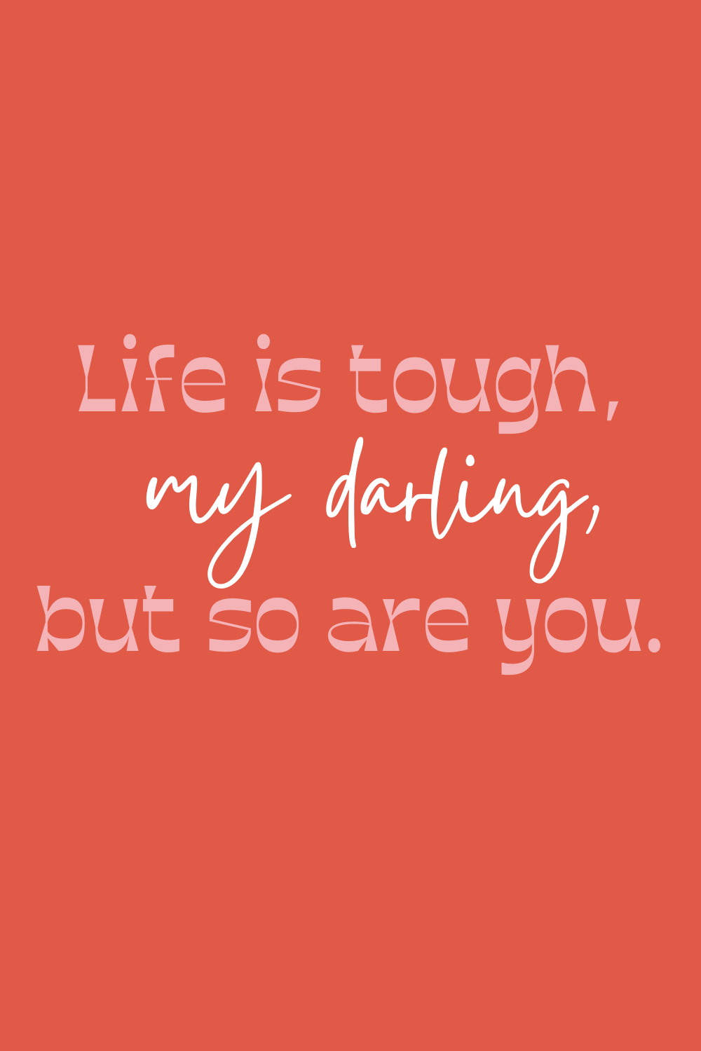 National Women's Day Quotes About Toughness