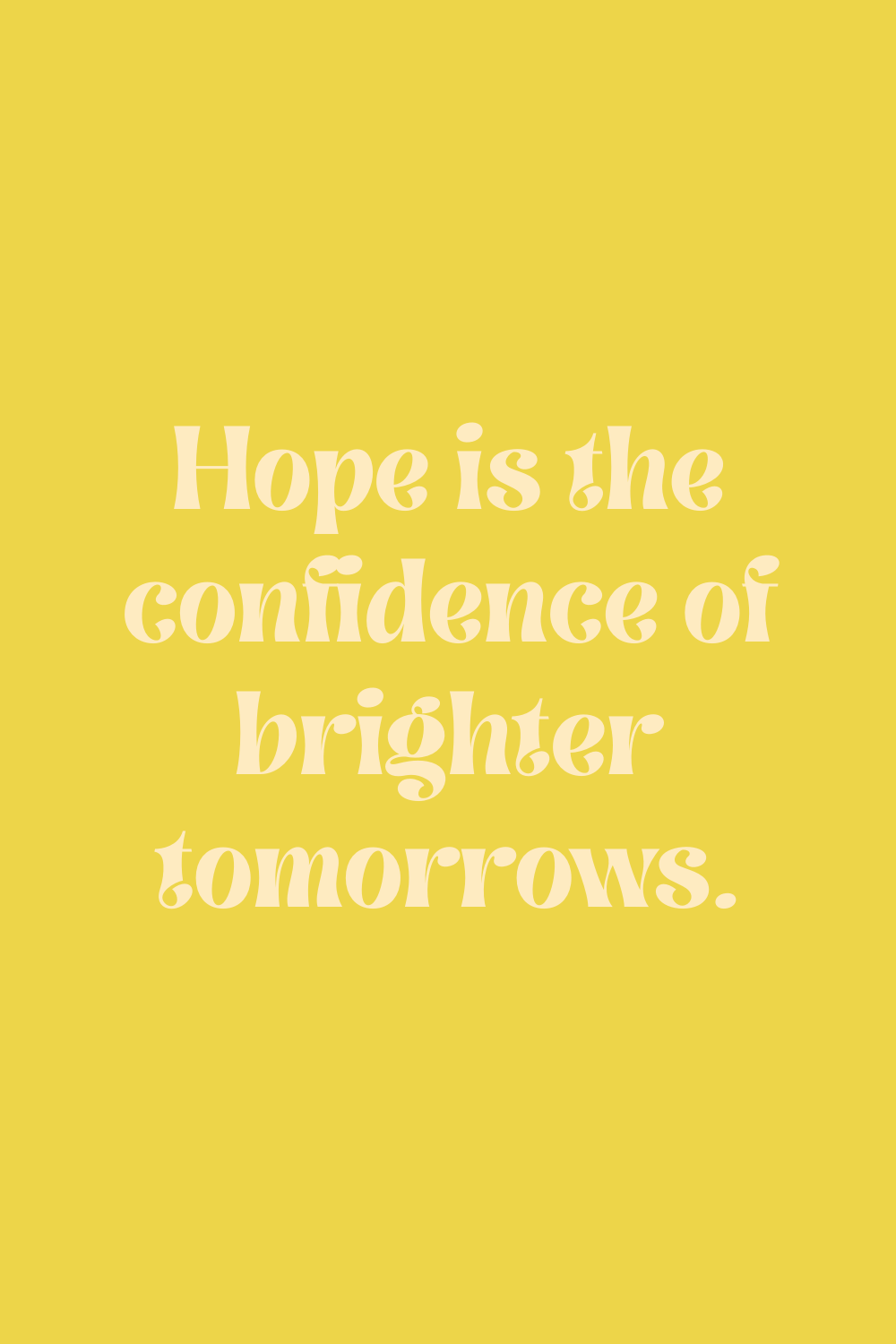 Christian Quotes on Hope For Confidence