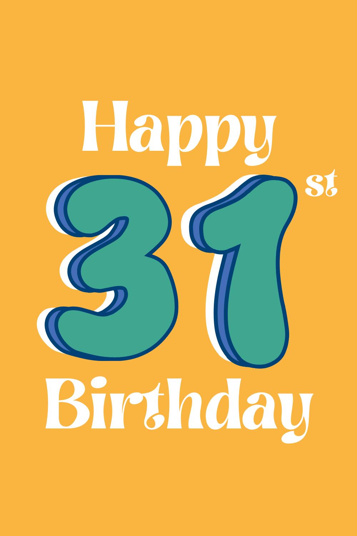 Happy 31st Birthday Quotes