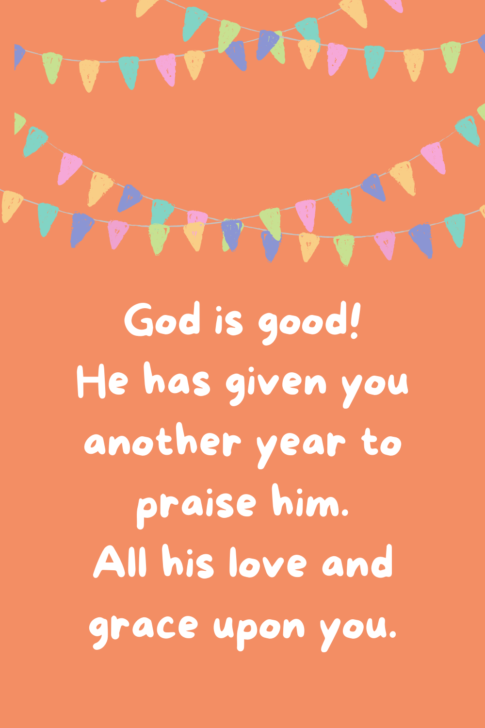Christian Quotes For Happy Birthdays