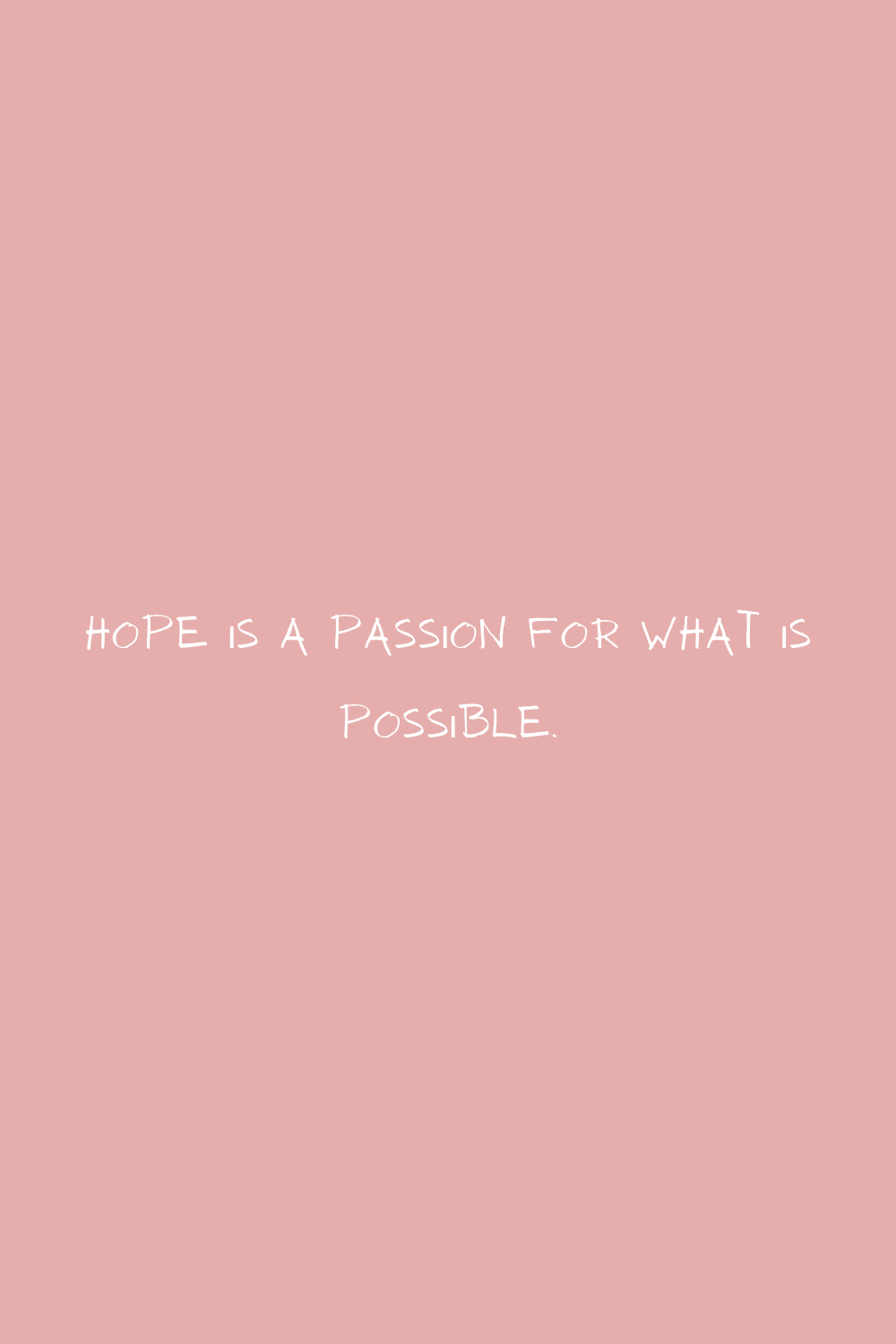 Hope Quotes For Passion