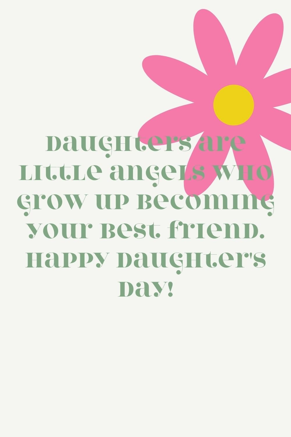 Sweet National Daughters Day Quotes