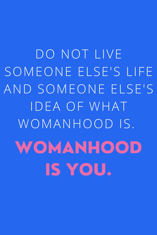 womanhood quotes