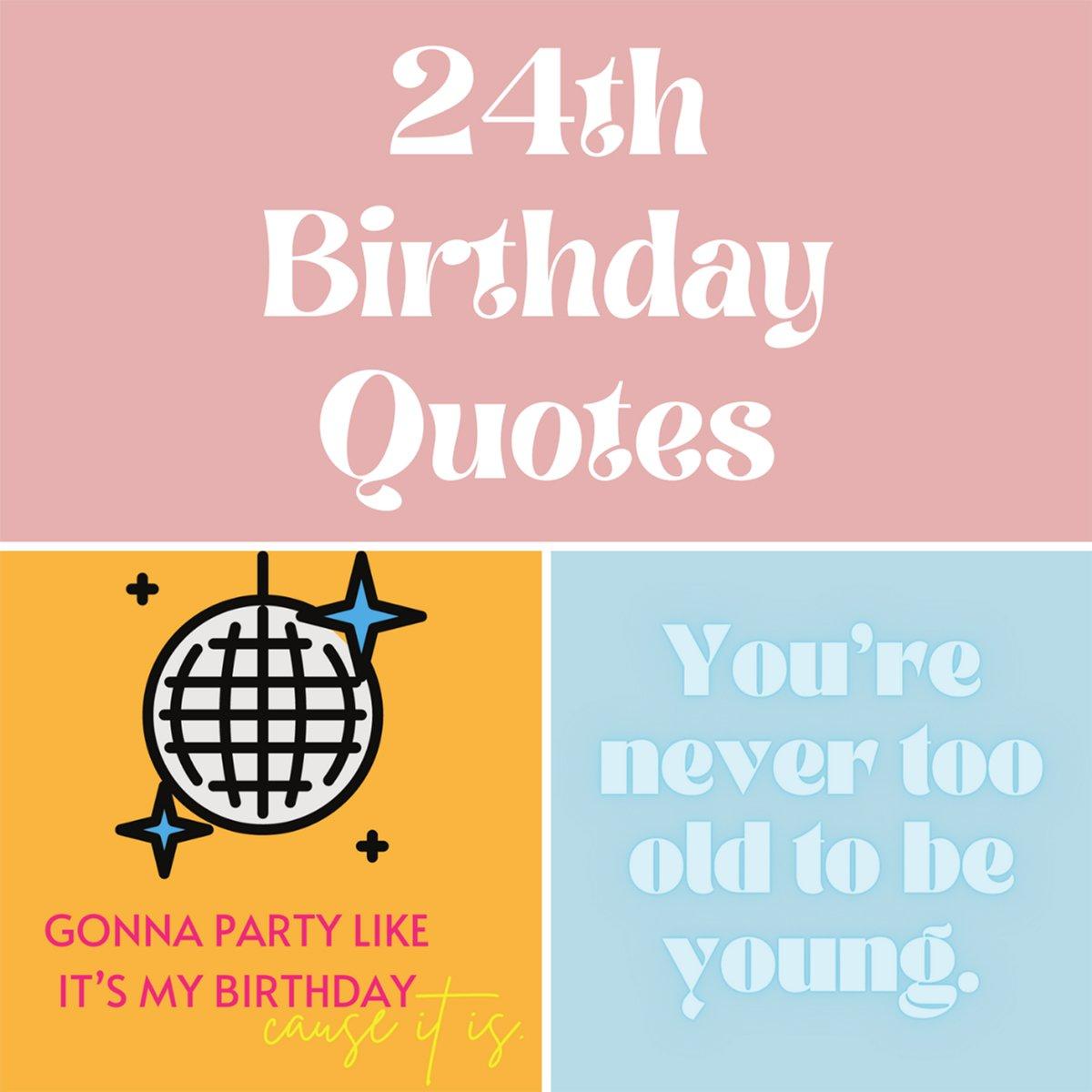 24th Birthday Quotes Captions