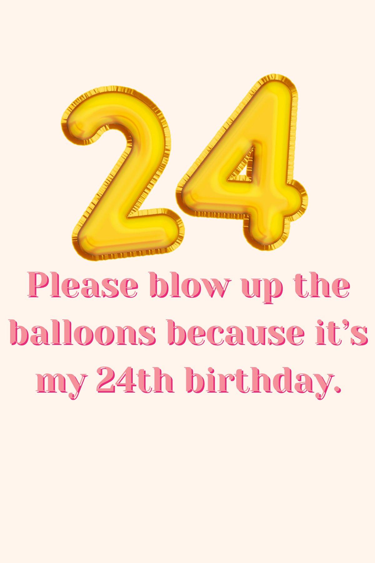 24th Birthday captions Instagram