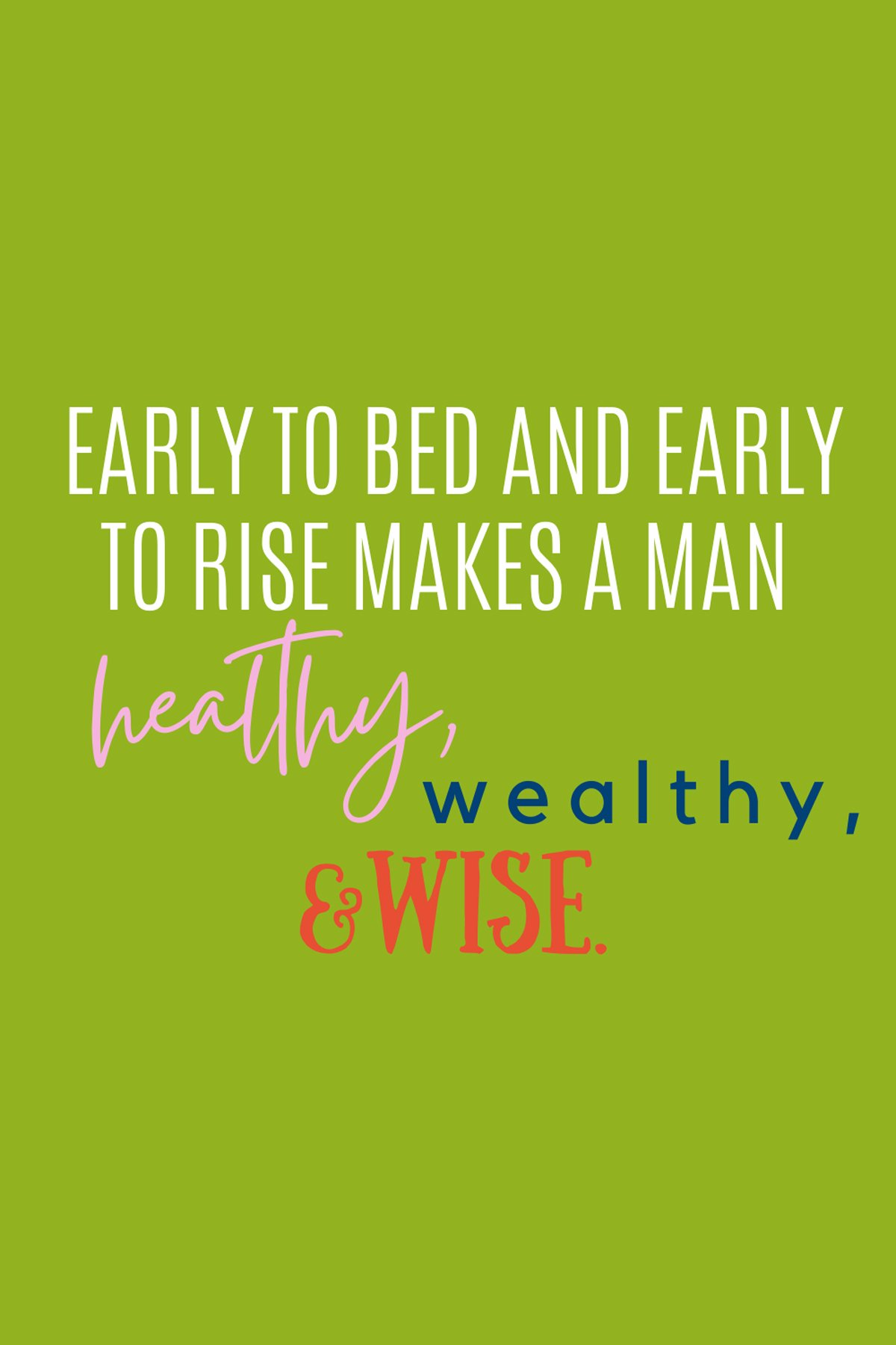 Early Riser Quote