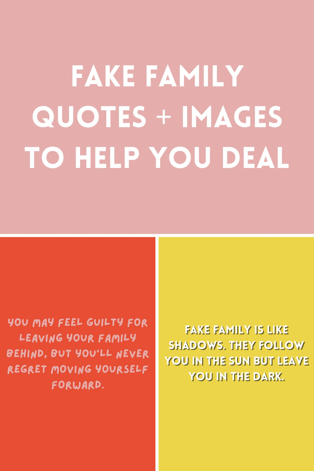 Fake Family Quotes and Images