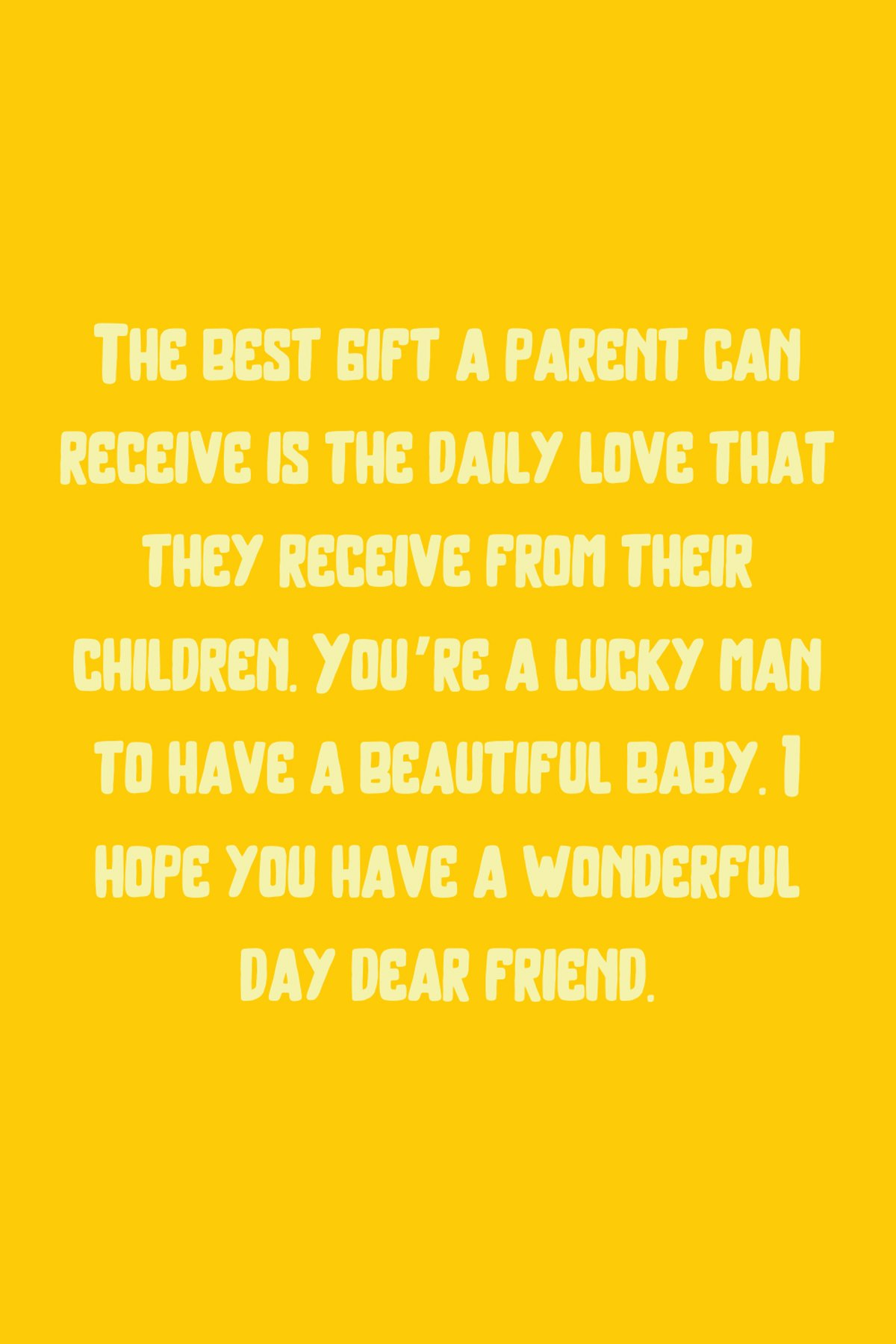 Happy Fathers Day Quotes For New Dad