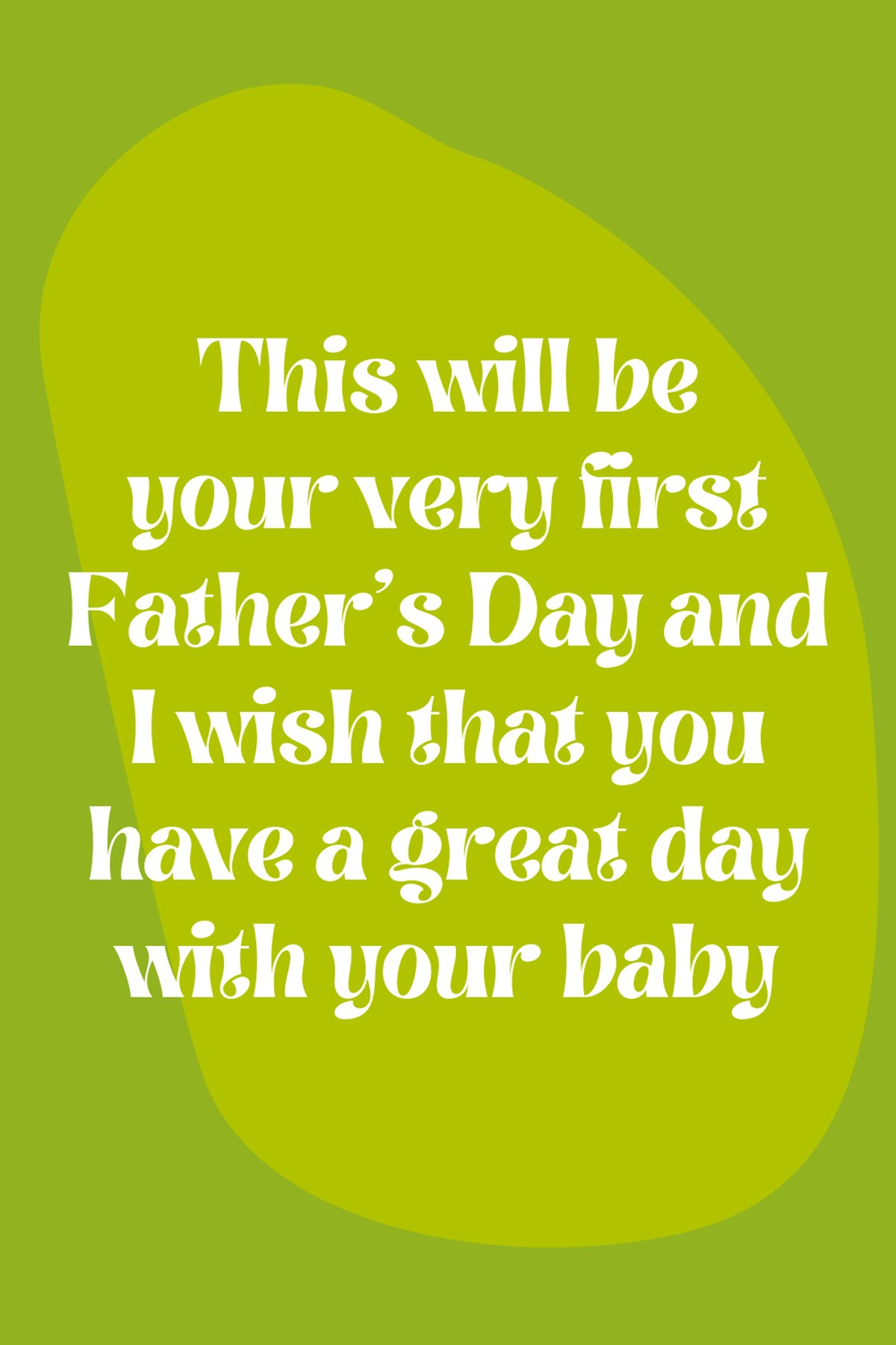 First Fathers Day Quotes & Sayings