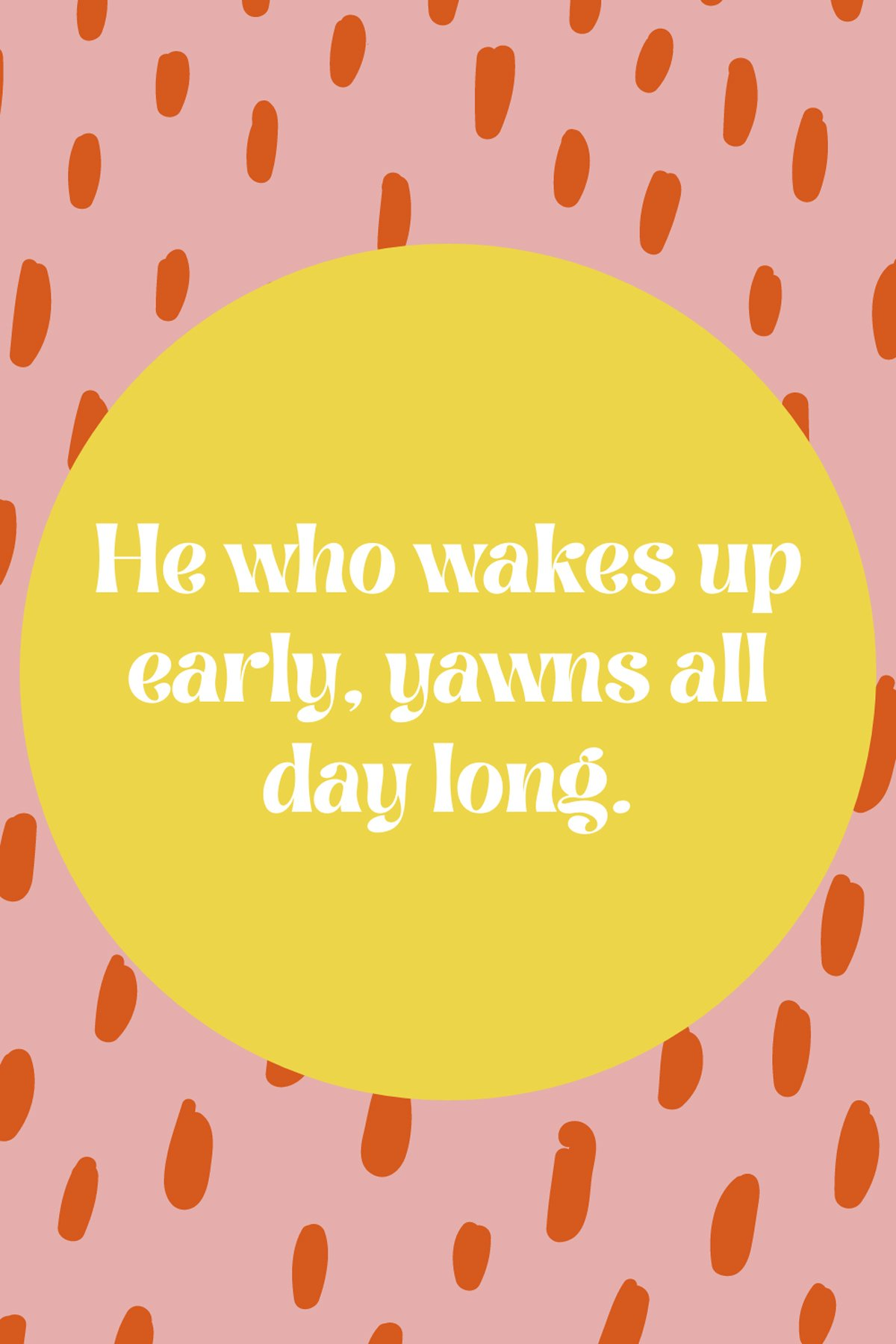 Funny Wake Up Early Captions and Sayings