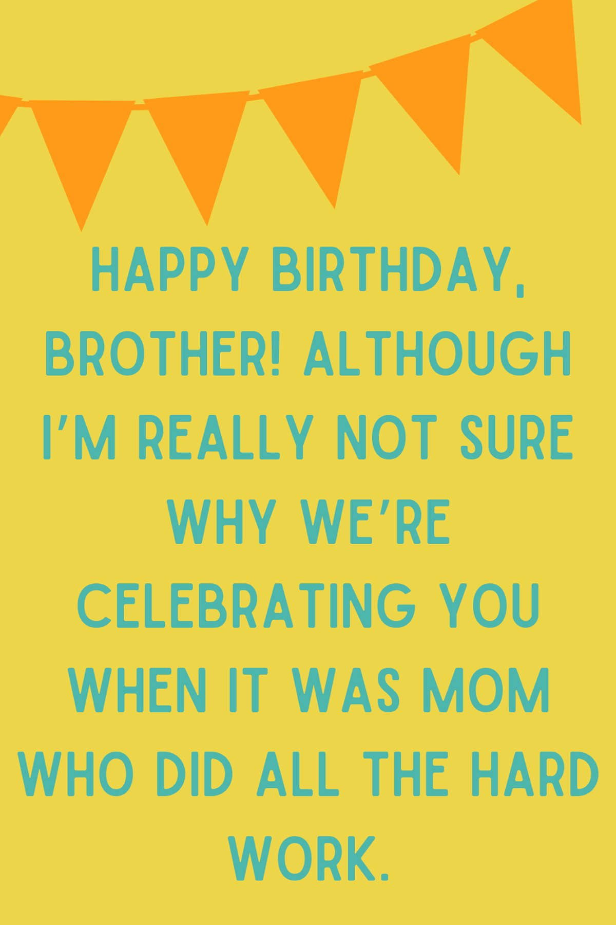 Happy Birthday Brother Sayings