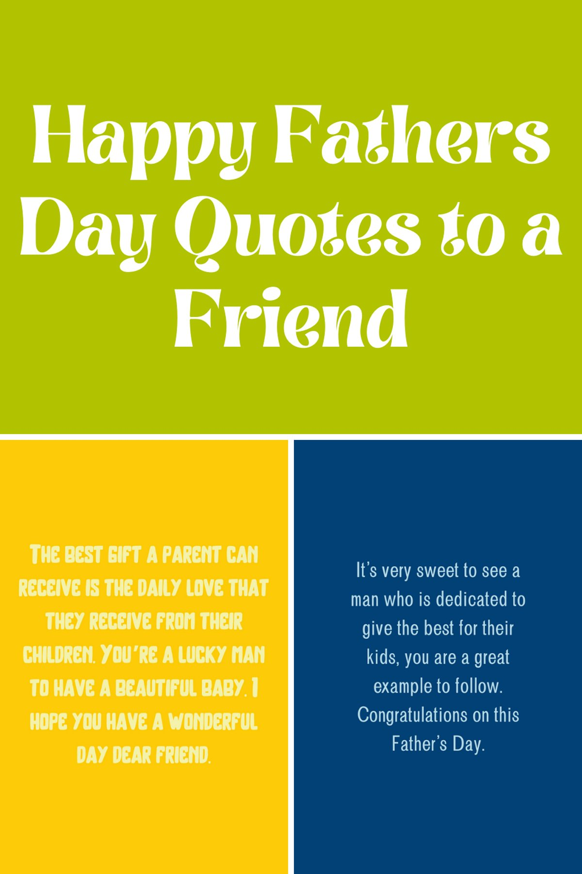 183 Happy Fathers Day Quotes to a Friend