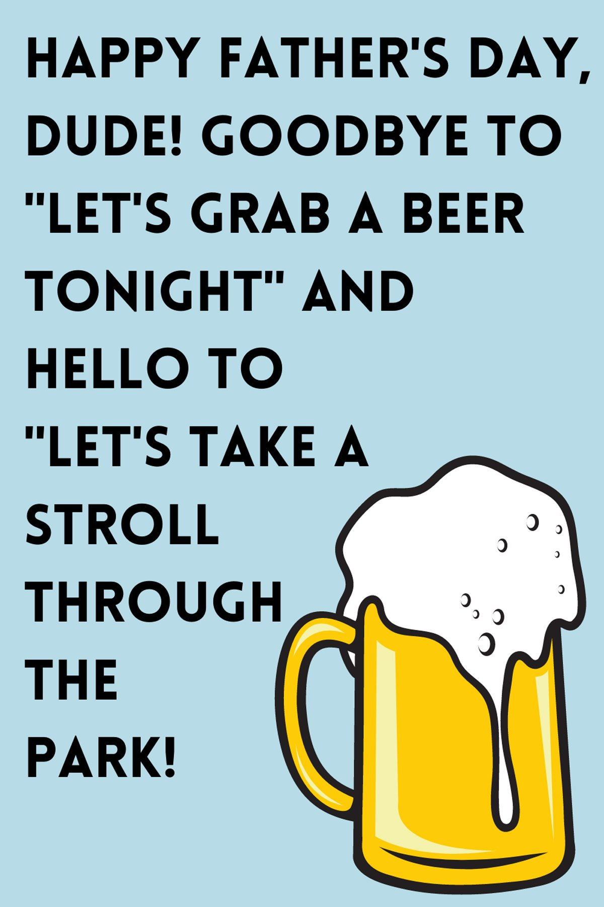 Happy Fathers Day Drinking Quotes For Friends